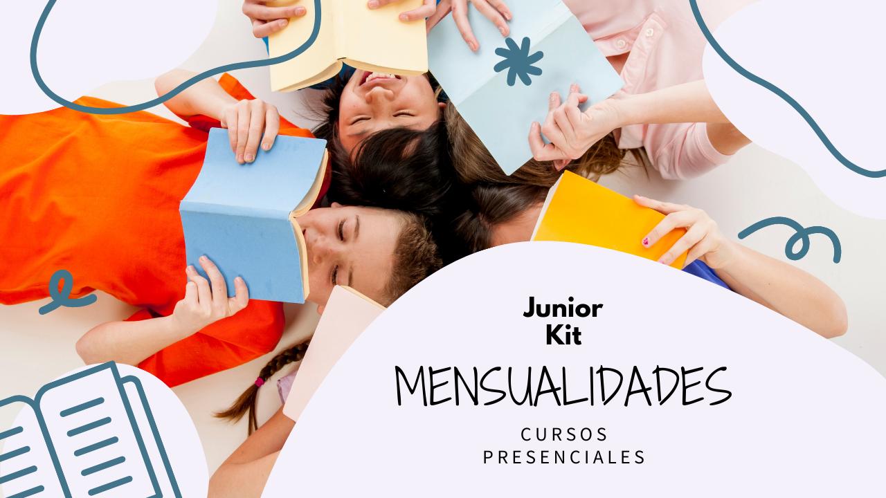Junior Kit de mensualidades cursos presenciales